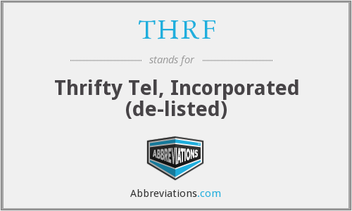 What does THRF stand for?