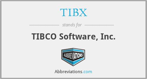 TIBX - TIBCO Software, Inc.