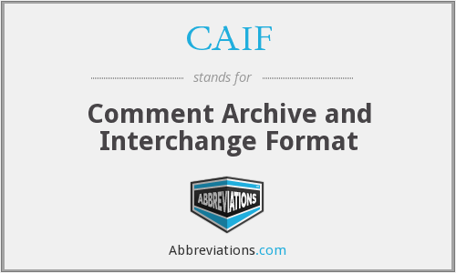 CAIF - Comment Archive and Interchange Format
