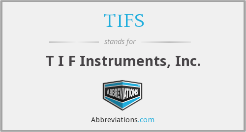 What does TIFS stand for?