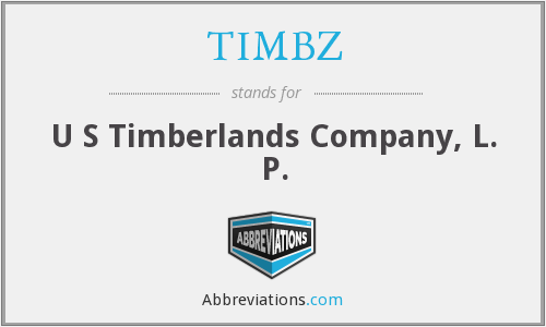 TIMBZ - U S Timberlands Company, L. P.