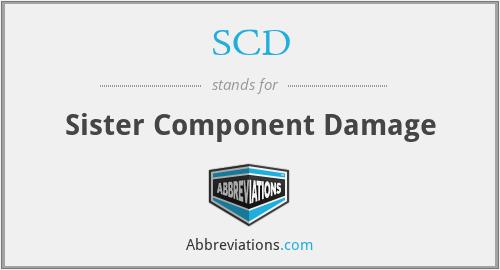 SCD - Sister Component Damage
