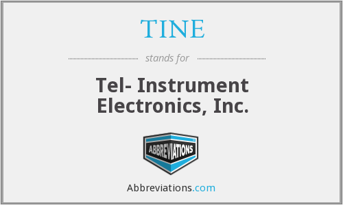 TINE - Tel- Instrument Electronics, Inc.