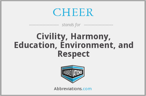 CHEER - Civility, Harmony, Education, Environment, and Respect