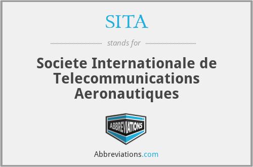 SITA - Societe Internationale de Telecommunications Aeronautiques