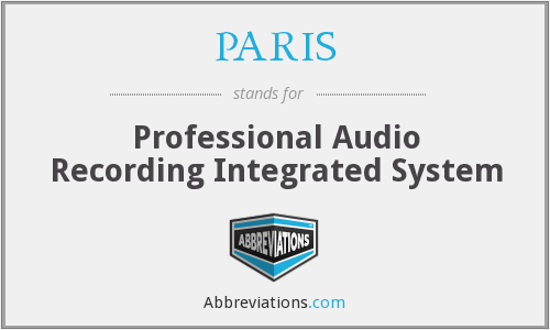 PARIS - Professional Audio Recording Integrated System