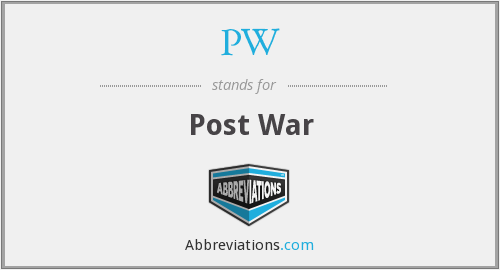 PW - Post War