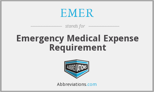 EMER - Emergency Medical Expense Requirement