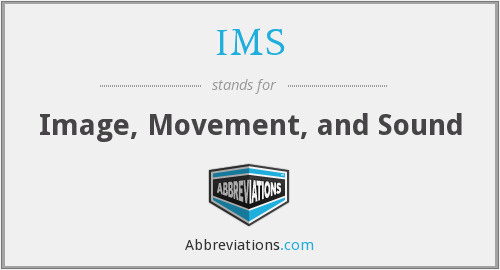 IMS - Image, Movement, and Sound