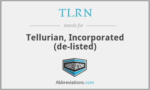 TLRN - Tellurian, Inc.