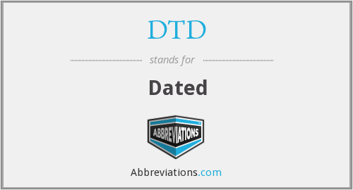 DTD - Dated