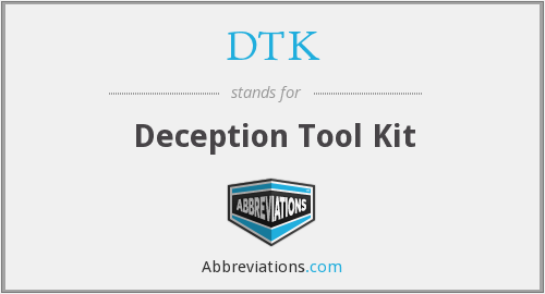 What does DTK stand for?