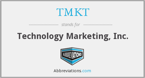 TMKT - Technology Marketing, Inc.