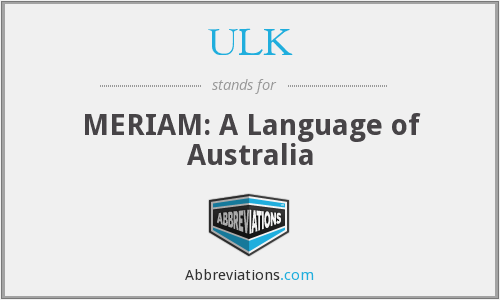 ULK - MERIAM: A Language of Australia