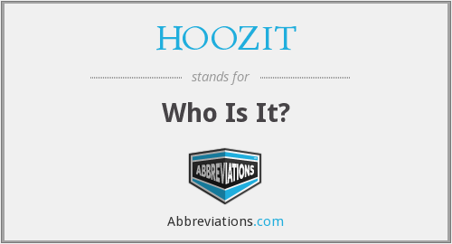 HOOZIT - Who Is It?