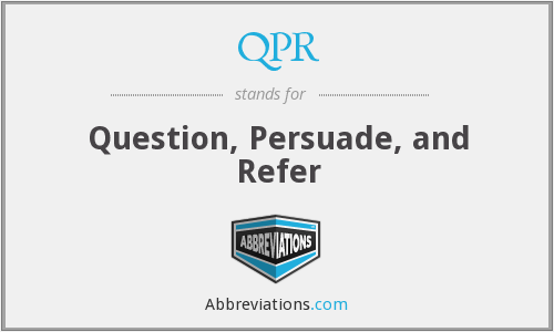 QPR - Question, Persuade, and Refer