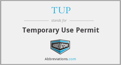 TUP - Temporary Use Permit