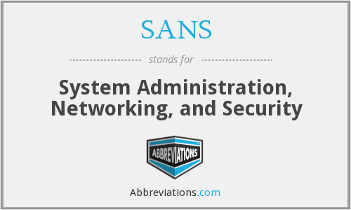 SANS - System Administration, Networking, and Security