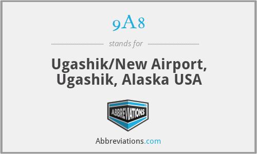 9A8 - Ugashik/New Airport, Ugashik, Alaska USA