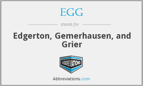 EGG - Edgerton, Gemerhausen, and Grier
