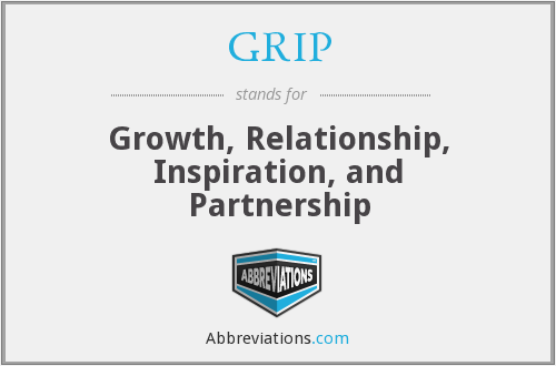 GRIP - Growth, Relationship, Inspiration, and Partnership