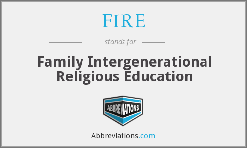 FIRE - Family Intergenerational Religious Education