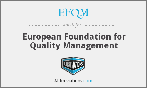 What does EFQM stand for?