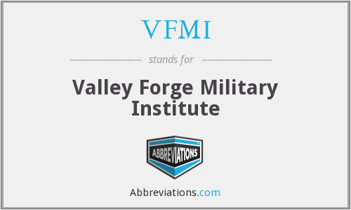 VFMI - Valley Forge Military Institute