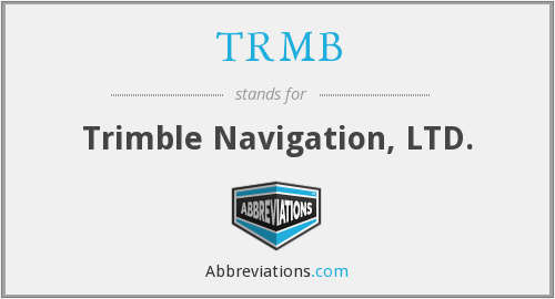 TRMB - Trimble Navigation, LTD.