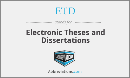 Electronic dissertations theses