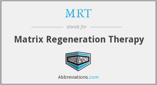 MRT - Matrix Regeneration Therapy