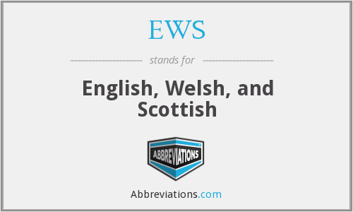 EWS - English, Welsh, and Scottish