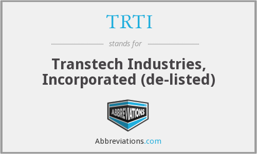 What does TRTI stand for?