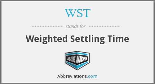 WST - Weighted Settling Time