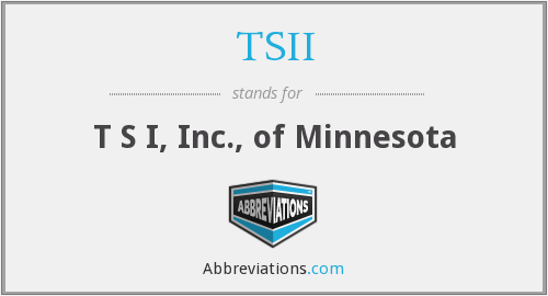 What does TSII stand for?