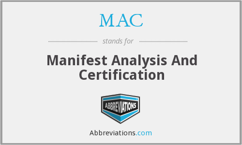 MAC - Manifest Analysis And Certification