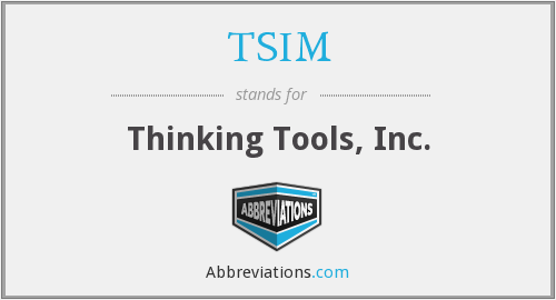 What does TSIM stand for?