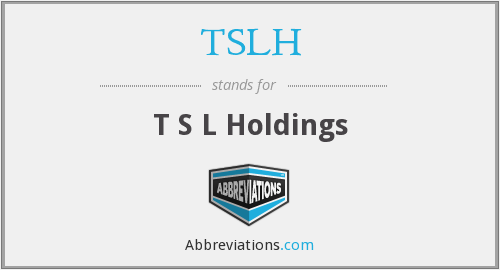 What does TSLH stand for?
