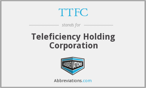 TTFC - Teleficiency Holding Corporation