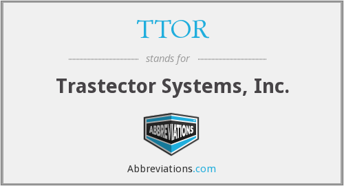 What does TTOR stand for?