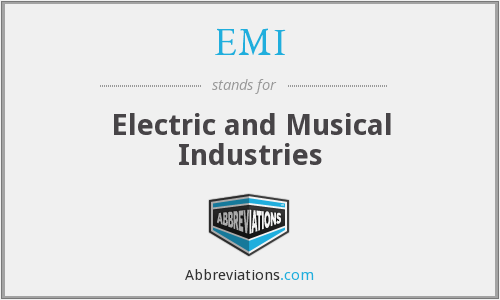 EMI - Electric and Musical Industries