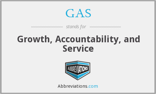GAS - Growth, Accountability, and Service