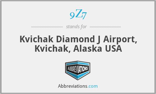 9Z7 - Kvichak Diamond J Airport, Kvichak, Alaska USA