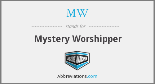 MW - Mystery Worshipper