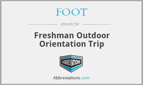 FOOT - Freshman Outdoor Orientation Trip