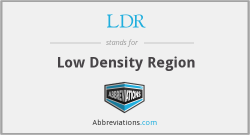 LDR - Low Density Region
