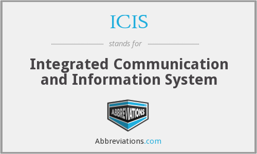 ICIS - Integrated Communication and Information System