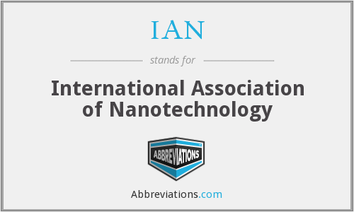 IAN - International Association of Nanotechnology