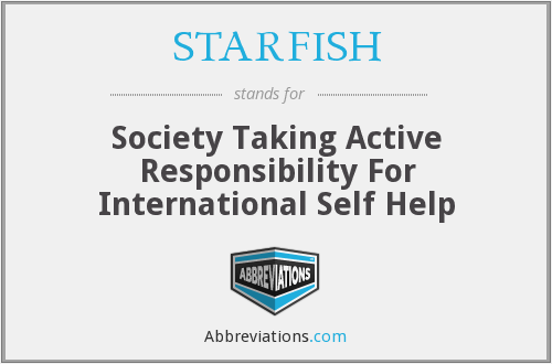 STARFISH - Society Taking Active Responsibility For International Self Help