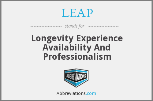 LEAP - Longevity Experience Availability And Professionalism